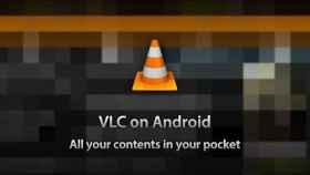 VLC para Android actualizado: soporte a Jelly Bean y optimización de los recursos