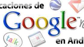 Todas las aplicaciones de Google en Android