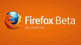 Firefox Beta se actualiza y sugiere porqué Firefox OS puede ser el mayor rival de Android