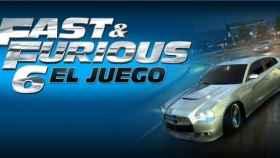 Fast & Furious 6, coches caros y velocidades extremas en el juego oficial de la película