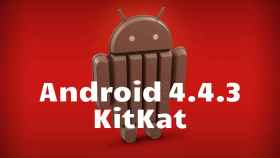 Android 4.4.3 KitKat, es oficial