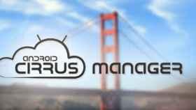 Tu Android bajo control total con Cirrus Manager: Localización, wipe remoto y gestión total