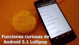 14 características curiosas y escondidas de Android 5.1 Lollipop