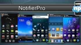 Mejora y da un toque distinto a las notificaciones de tu Android con NotifierPro