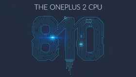 Confirmado: El OnePlus 2 llevará la segunda versión del Snapdragon 810