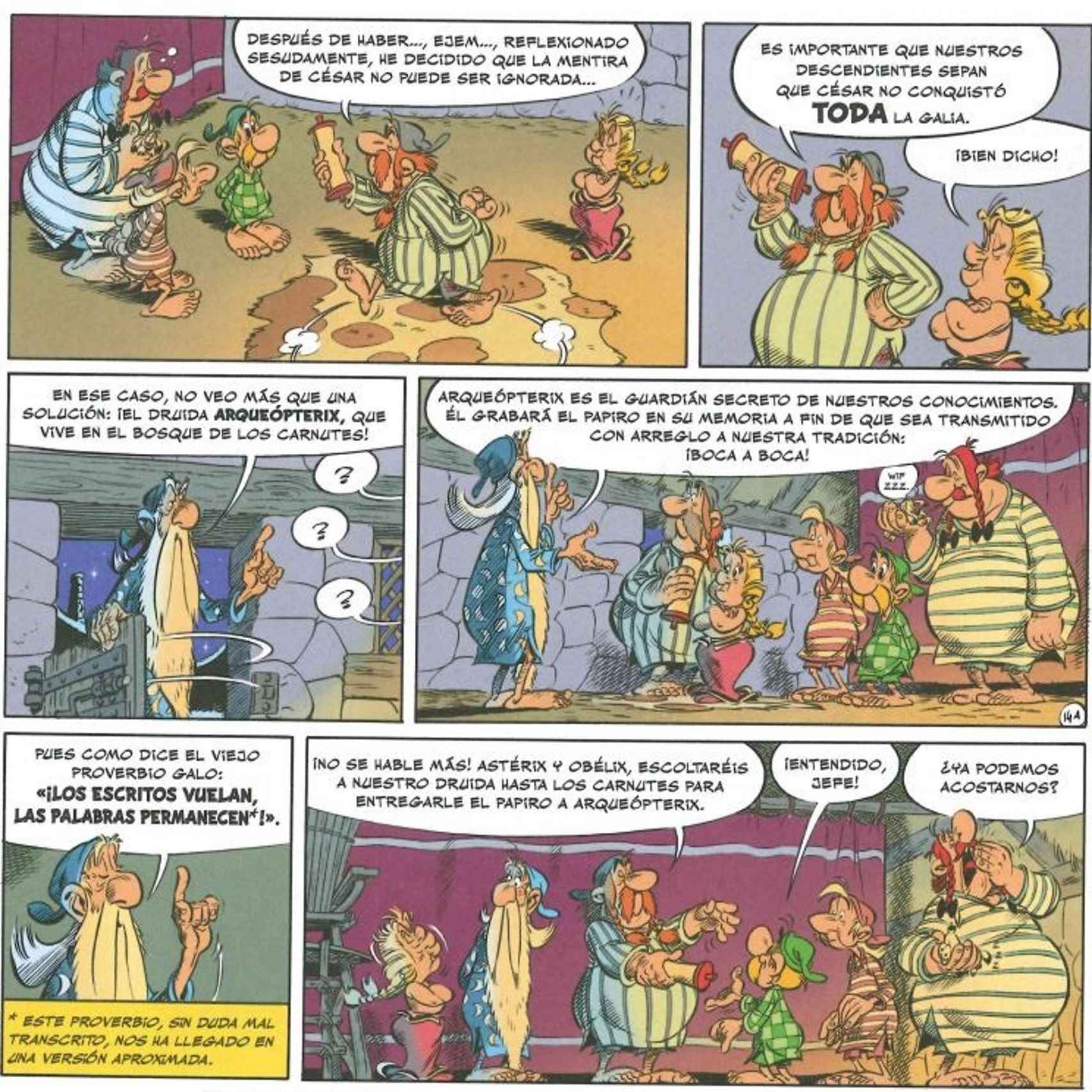 Astérix busca preservar la verdad. / SALVAT