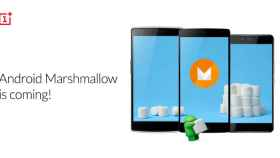 OnePlus anuncia Android 6.0 Marshmallow para los One, 2 y OnePlus X