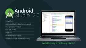 Android Studio 2.0, crea apps el doble de rápido con el entorno de desarrollo de Google