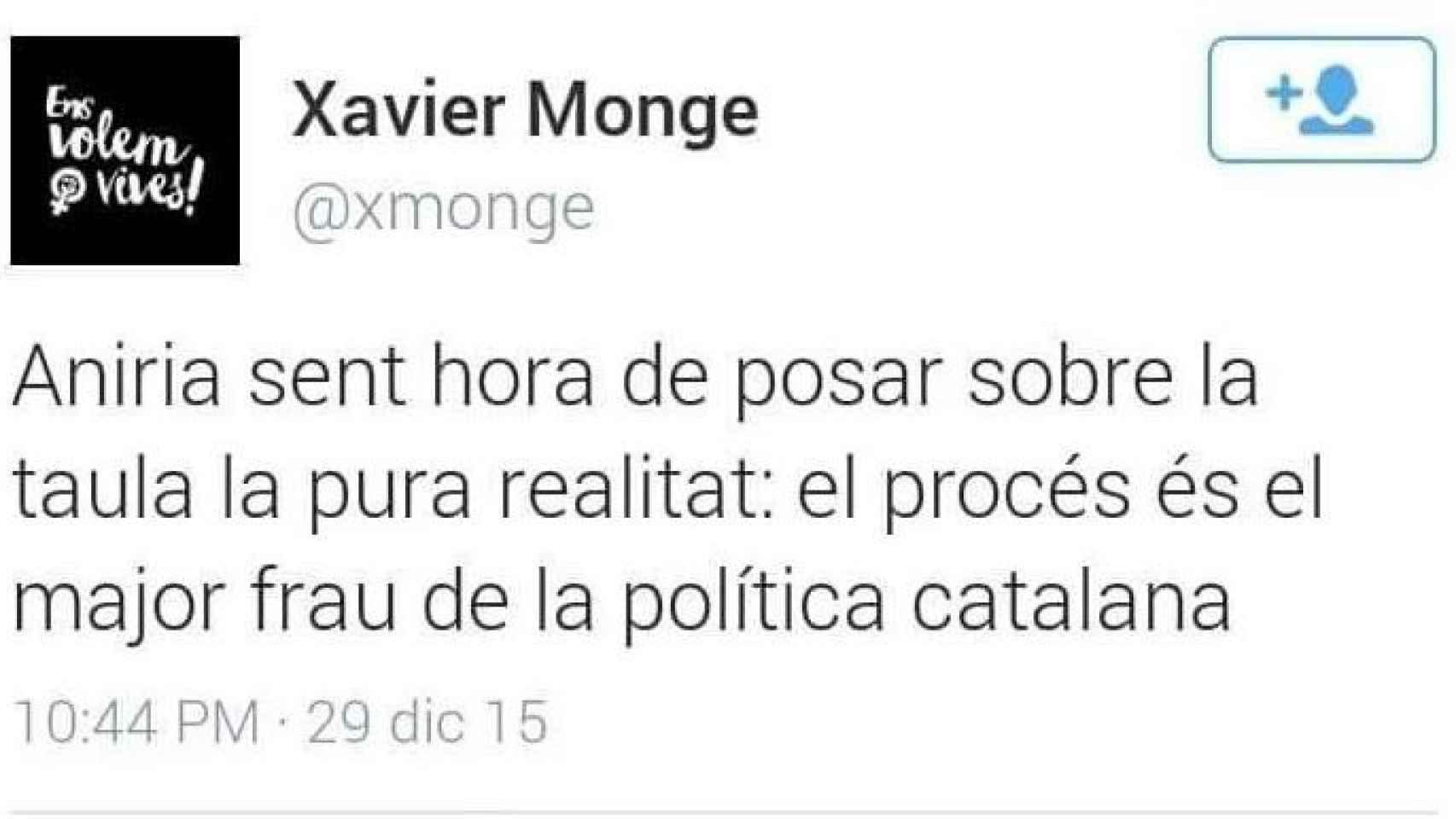 'El proceso es el mayor fraude de la política catalana', escribió Monge.