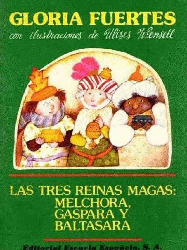 Las tres reinas magas, el libro de Gloria Fuertes.