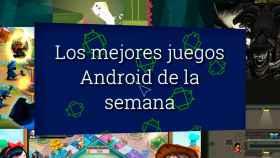 Mejores juegos Android de la semana: Puzzles, disparos y fantasía