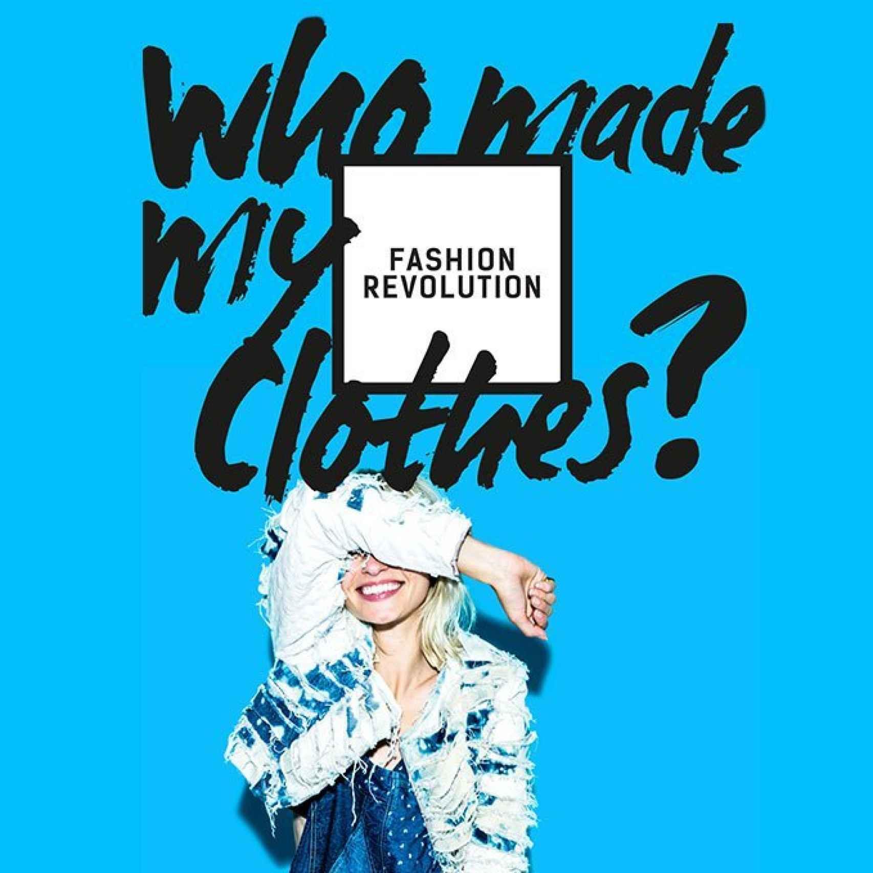 Cartel con el lema del movimiento Fashion Revolution.