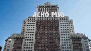 El Edificio España con la expresión acho pijo a modo de cartel 'hollywoodiense'.