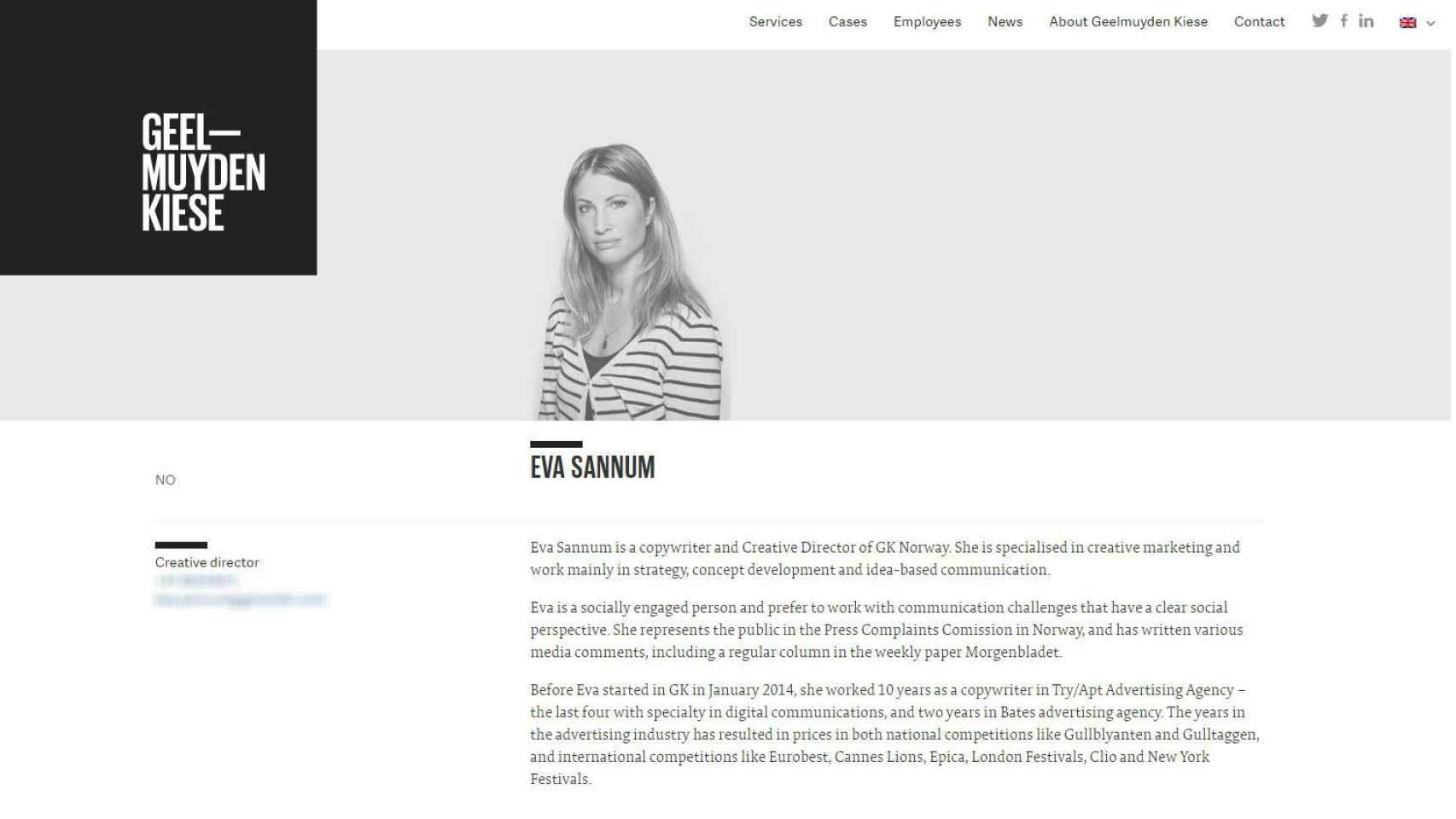 Eva Sannum es actualmente directora creativa de una empresa noruega.
