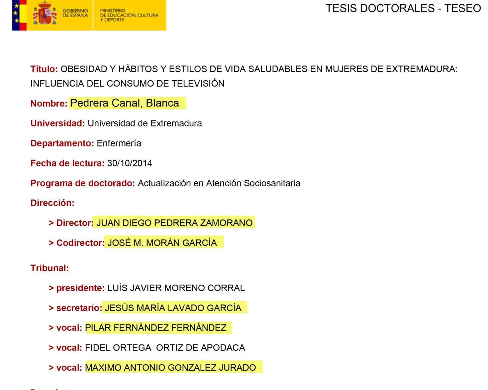 Tribunal de tesis doctoral de Blanca Pedrera, hija del asesor del rector de la Universidad de Extremadura