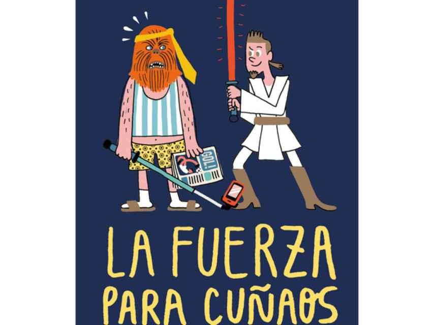 Ilustración de la portada de La fuerza para cuñaos.