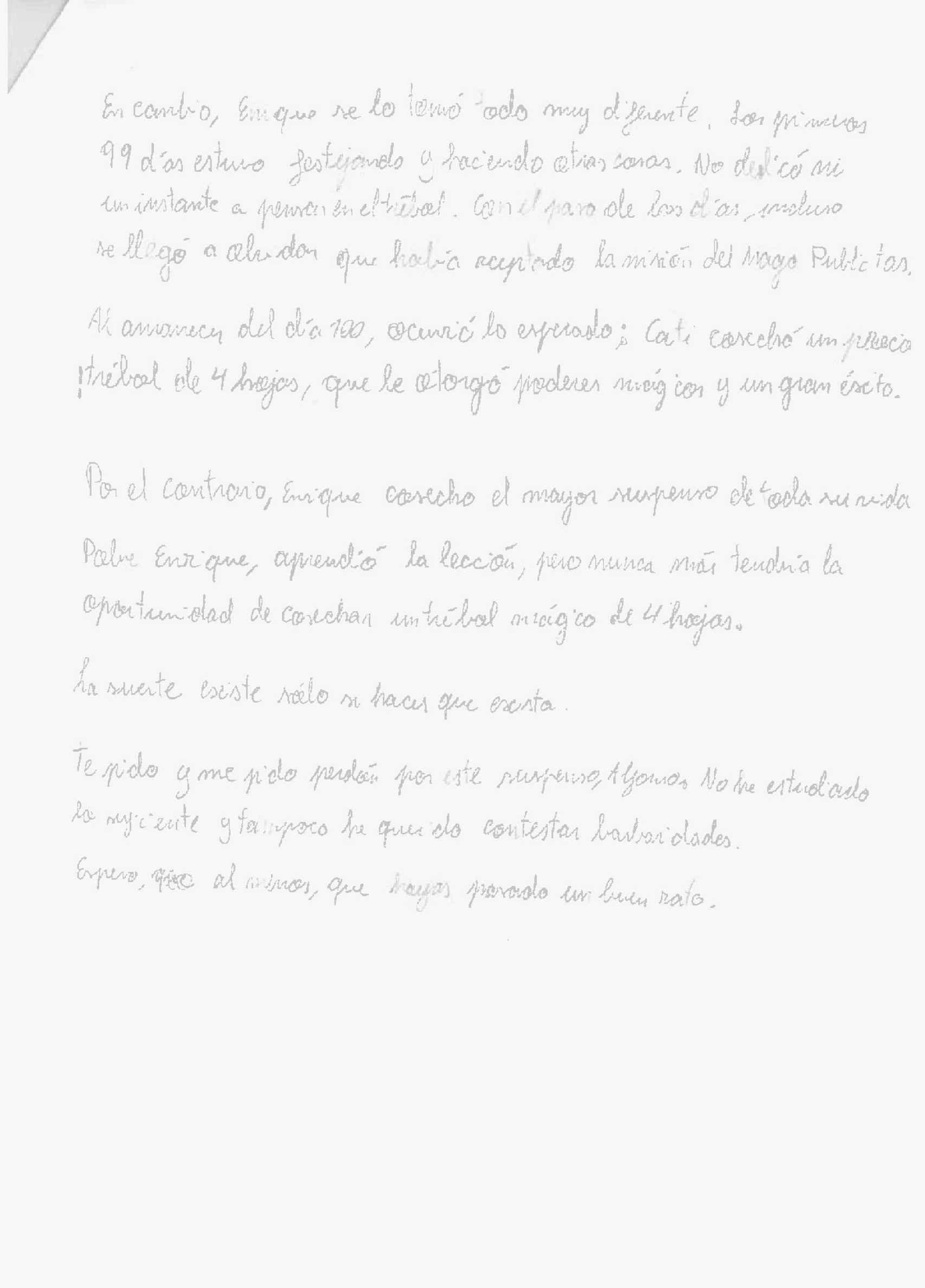 La segunda parte del relato que Enrique escribió en su examen de Publicidad.