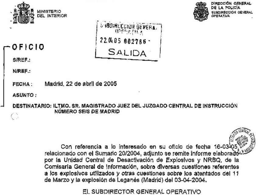 """Oficio de respuesta a la petición por el juez de un informe pericial conjunto. El Subdirector General Operativo dice adjuntar un """"informe elaborado por el Tedax. En realidad, sólo lleva la firma de Sánchez Manzano."""