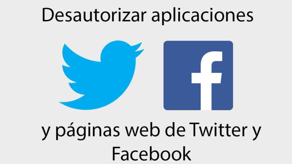 desautorizar aplicaciones twitter facebook