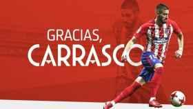El Atleti despide a Carrasco. Foto. (@Atleti)