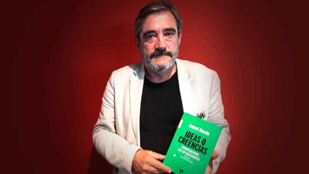 Andoni Unzalu, autor de 'Ideas y creencias. Conversaciones con un nacionalista' (Editorial Catarata).