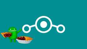 Lineage OS se actualizará a Android Pie: lista de móviles compatibles