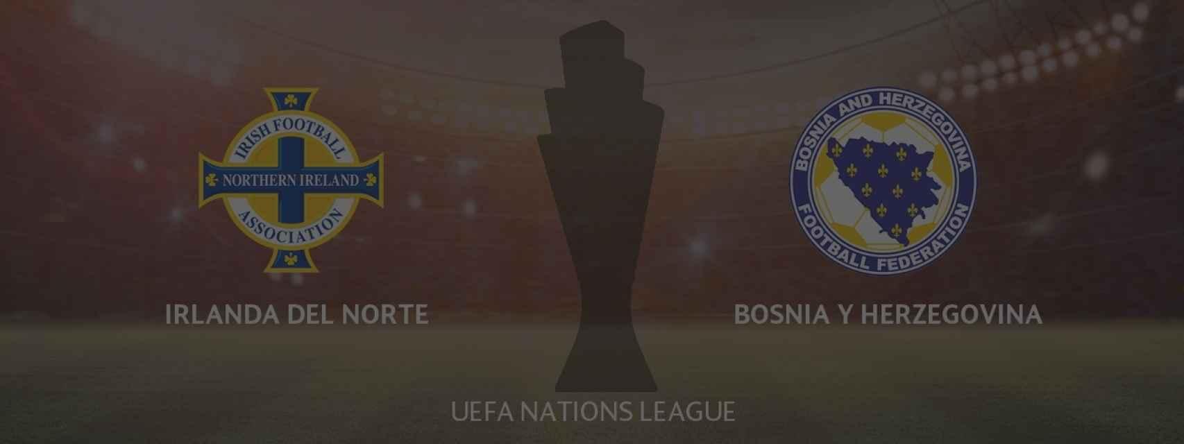 Irlanda del Norte - Bosnia Herzegovina, UEFA Nations League