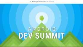 Todas las novedades del evento  Android Dev Summit