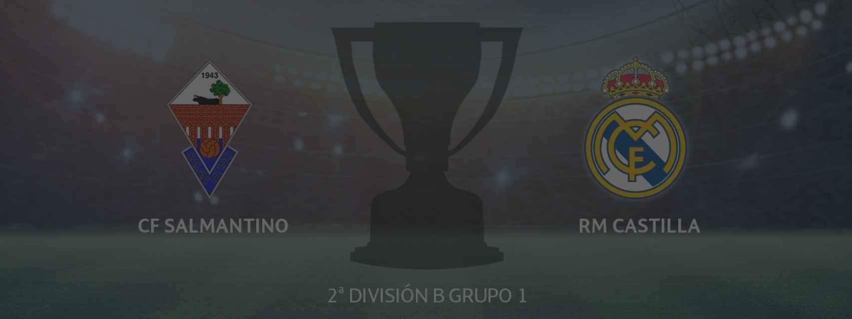 Salmantino - Real Madrid Castilla