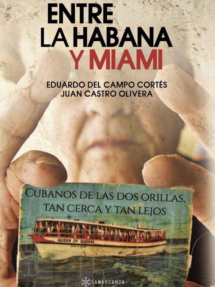 Portada del libro 'Entre La Habana y Miami', publicado por la editorial Samarcanda.