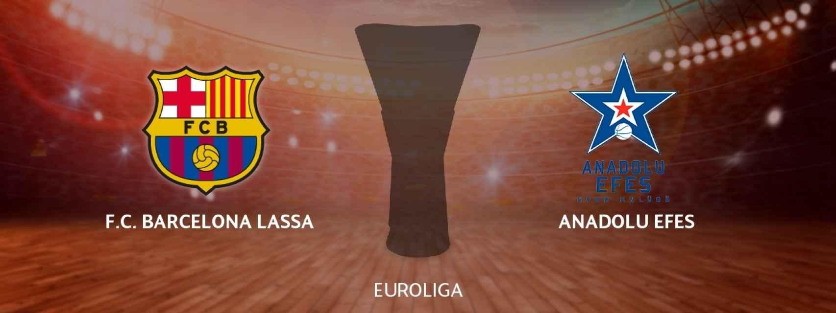 Barcelona Lassa - Anadolu Efes, siga en directo el partido de Euroliga