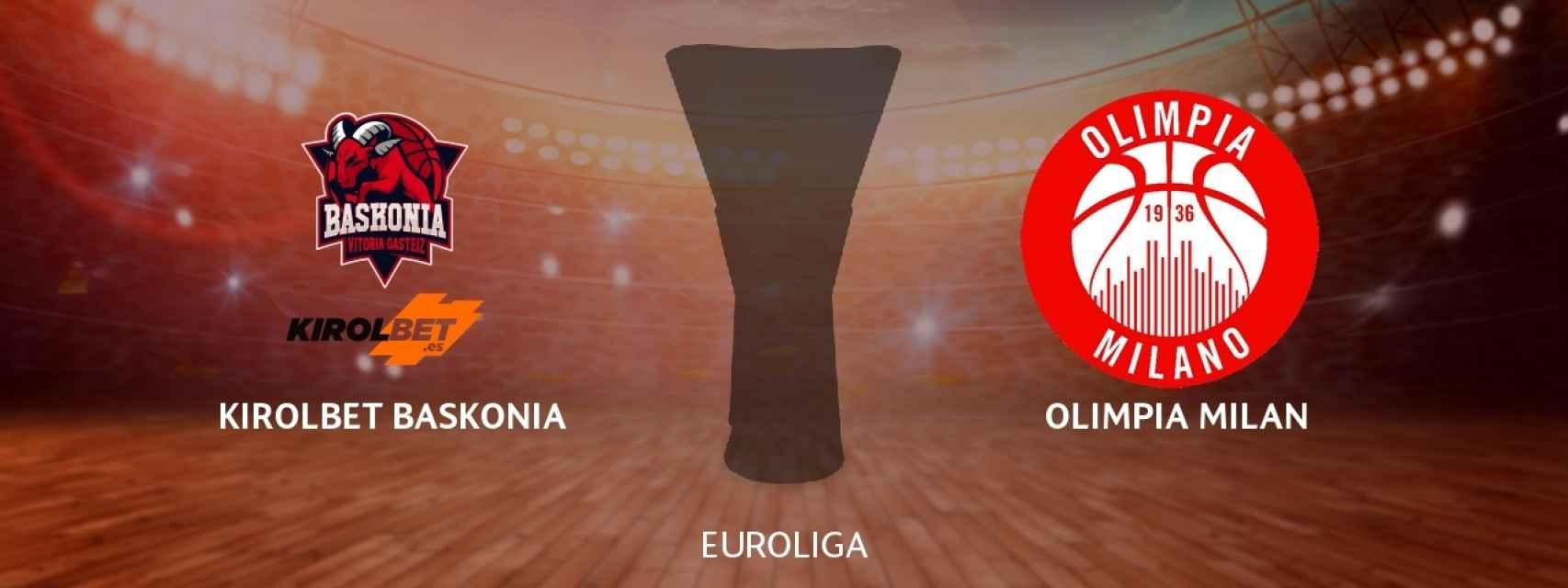 Kirolbet Baskonia - Olimpia Milan