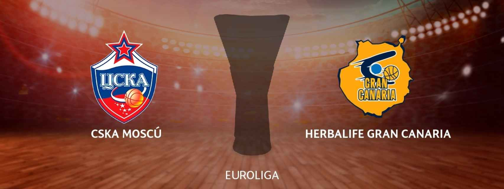 CSKA Moscú - Herbalife Gran Canaria