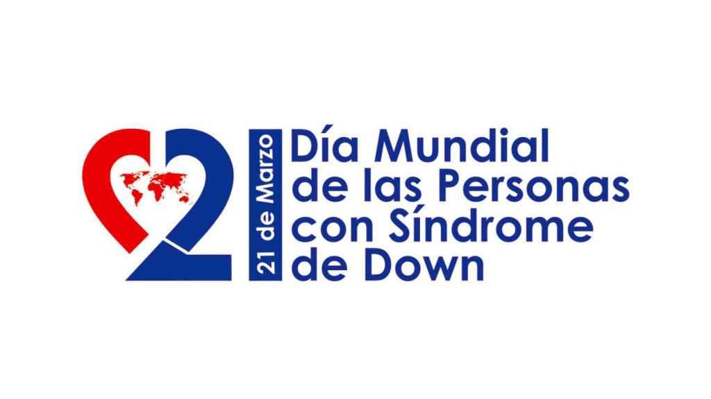 No es un día cualquiera, es el Día Mundial del Síndrome de Down