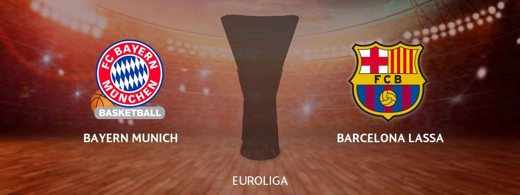 Bayern Munich - Barcelona Lassa