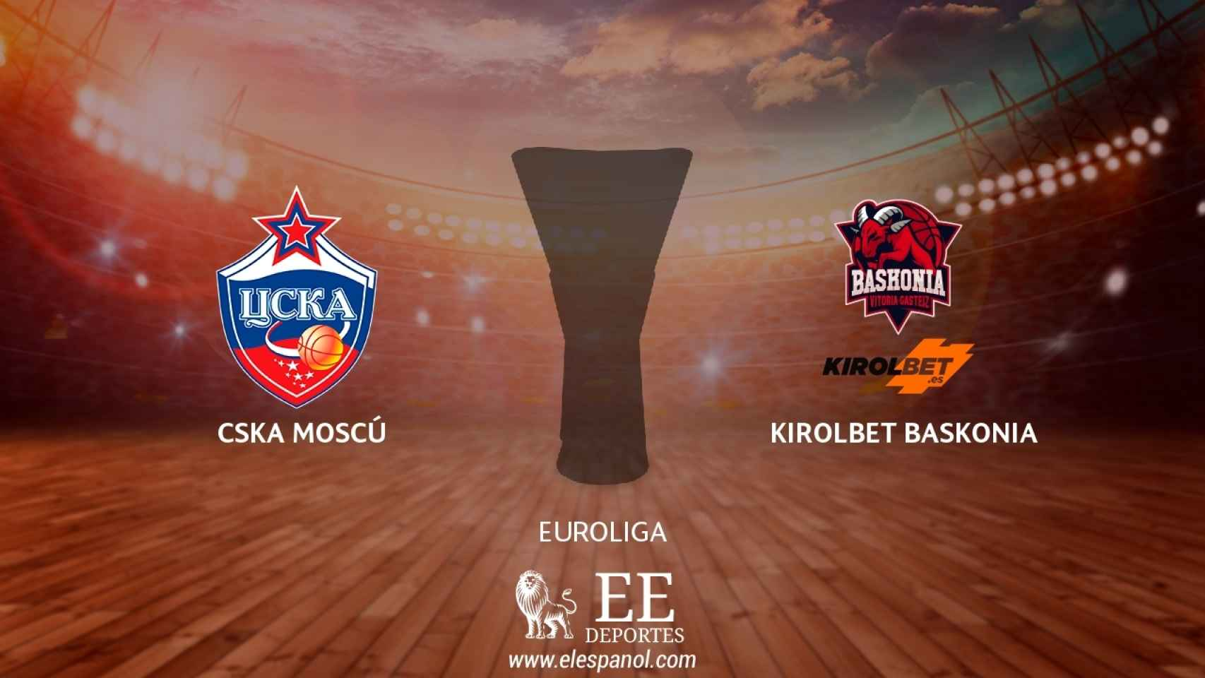 CSKA Moscú - Kirolbet Baskonia