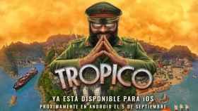 Tropico llegará a Android el 5 de septiembre: regístrate ya