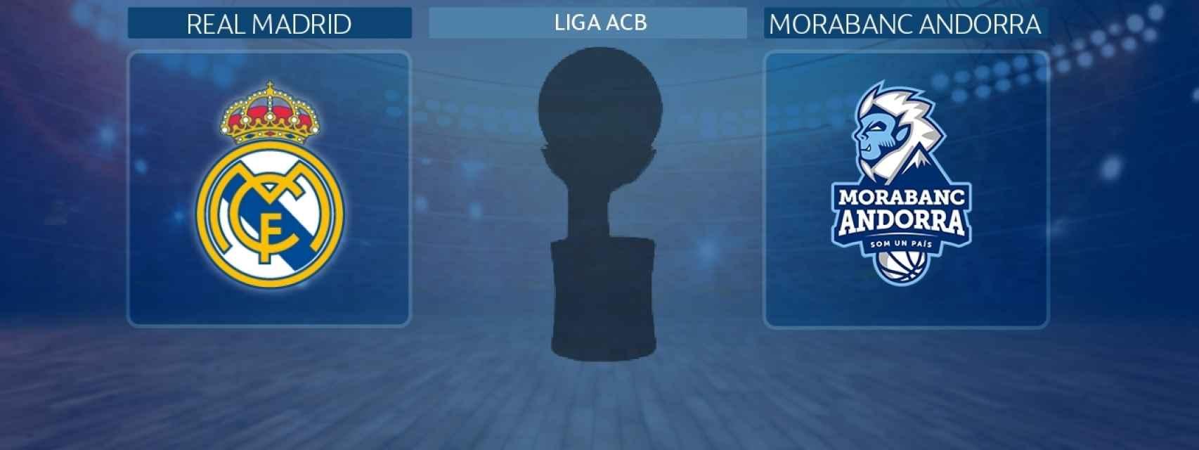 Real Madrid - MoraBanc Andorra