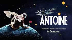 Cartel de 'Antoine', musical basado en la vida de Antoine de Sain-Exupéry, autor de 'El Principito'.
