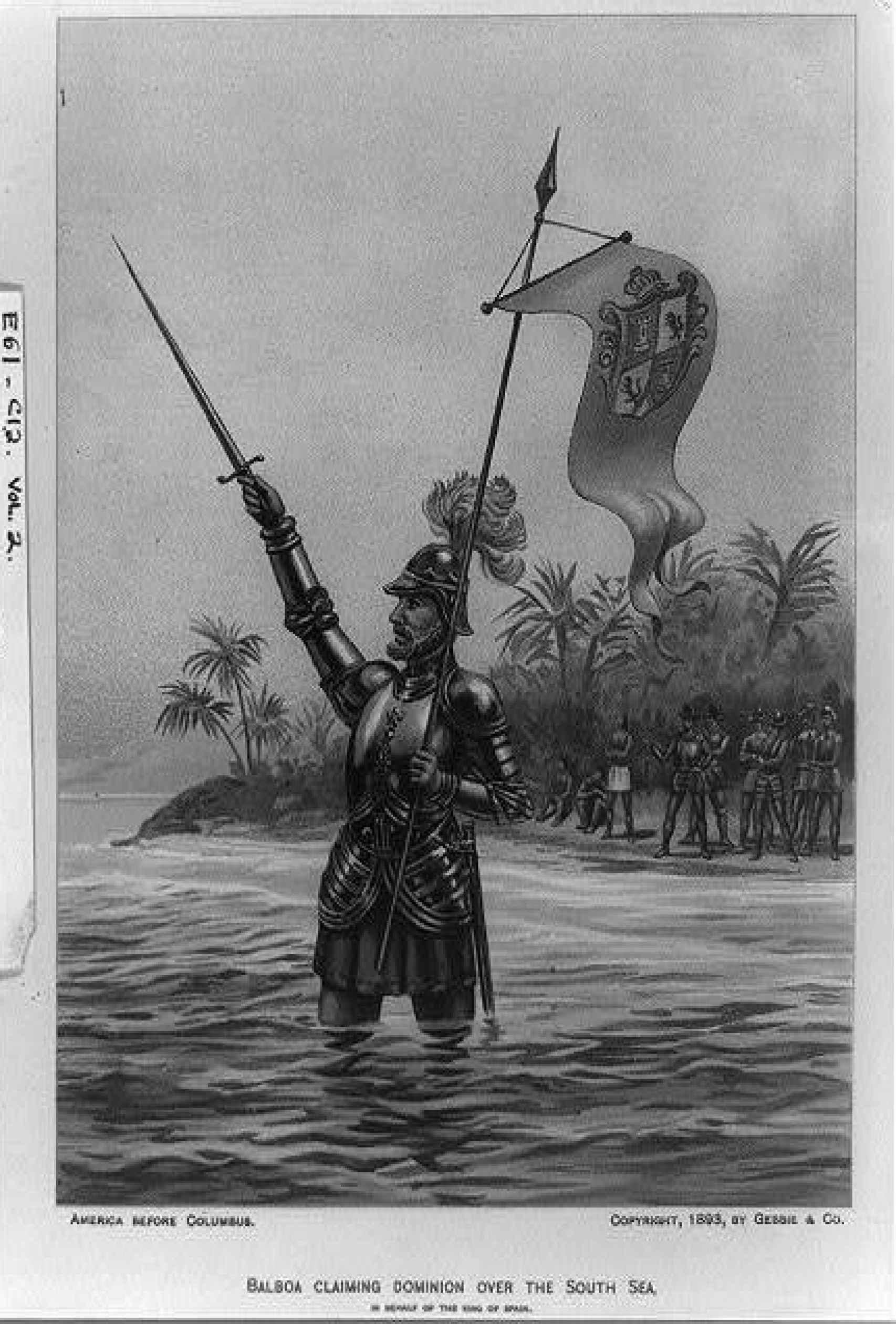 Vasco Núñez de Balboa tomando posesión del Mar del Sur.