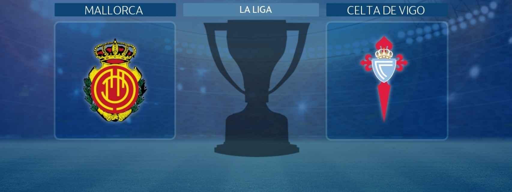 Mallorca - Celta de Vigo, partido de La Liga