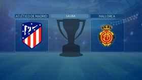 Atlético de Madrid - Mallorca, partido de La Liga
