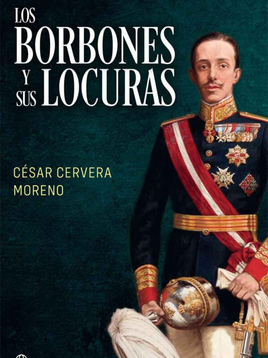 Portada de 'Los Borbones y sus locuras'.