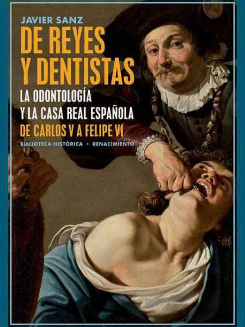 Portada de 'De reyes y dentistas'.