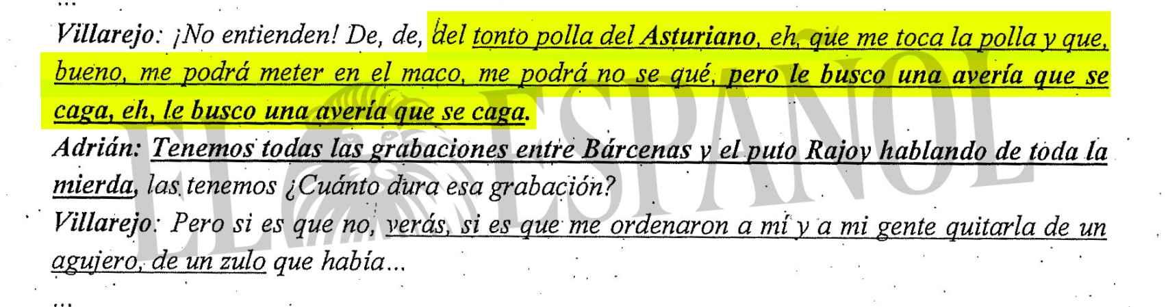 Villarejo empleaba el término 'Asturiano' en referencia a Rajoy.