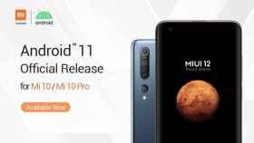 Android 11 llega oficialmente a los Xiaomi Mi 10 y Mi 10 Pro un día después que los Pixel