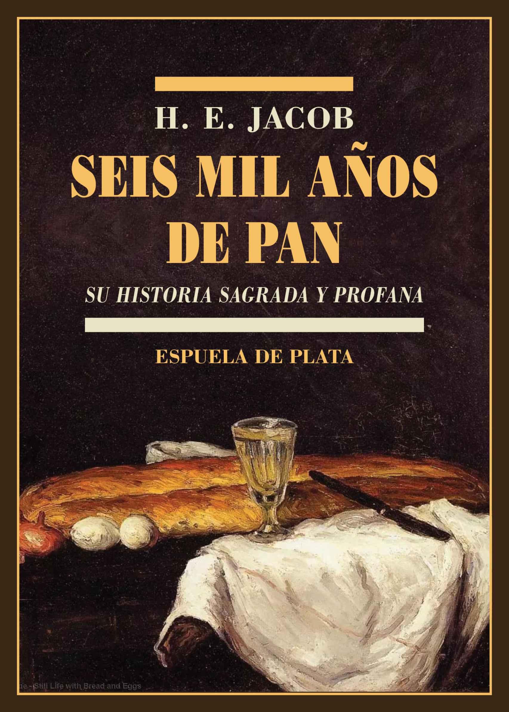 Portada de 'Seis mil años de pan'.