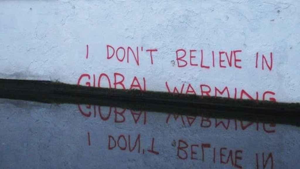 I don't believe in global warming (Banksy, 2009).