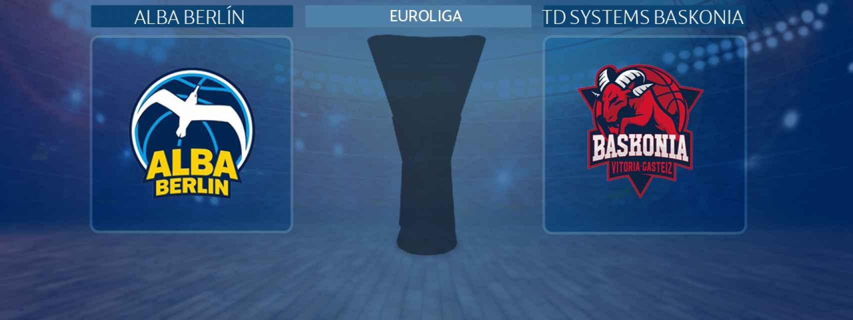 Alba Berlín - TD Systems Baskonia, partido de la Euroliga