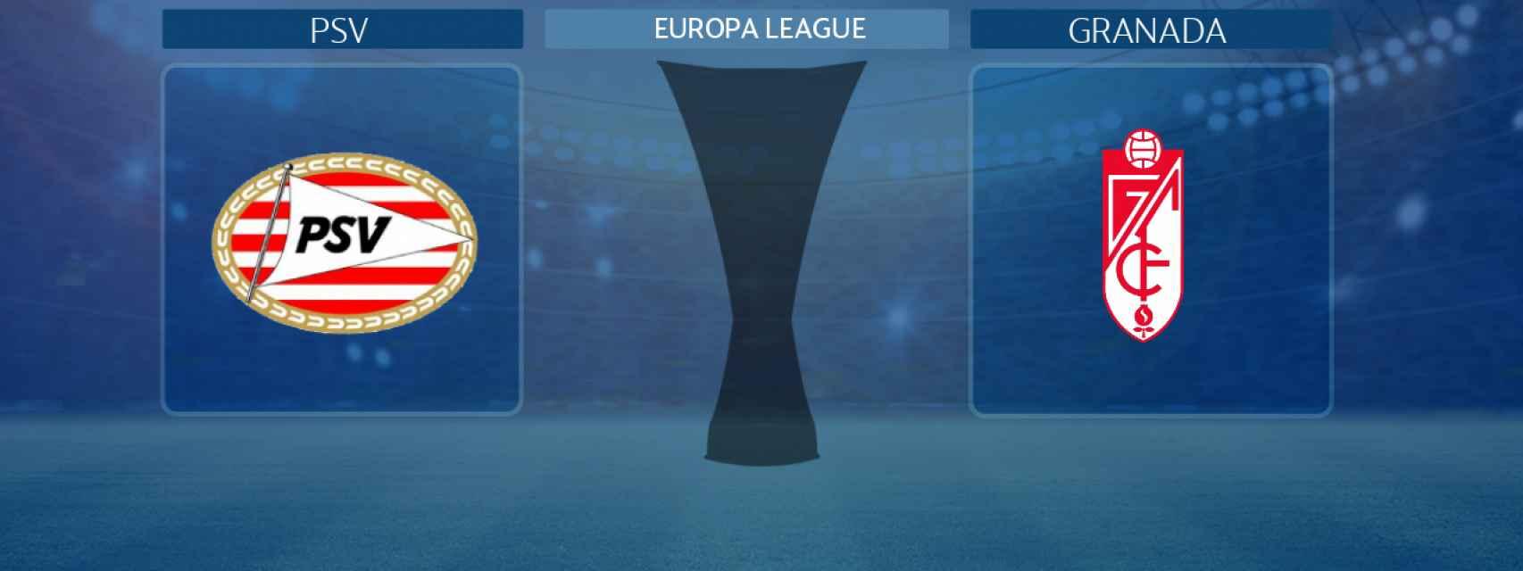 PSV - Granada, partido de la Europa League